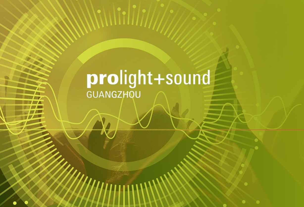 Join us on at Prolight+Sound in Guangzhou